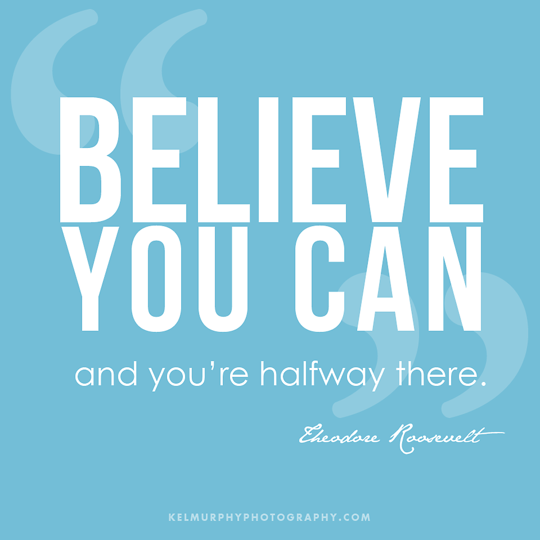 Kel Murphy Photography Believe You Can Halfway There